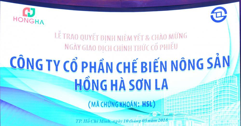 CTCP Chế biến Nông sản Hồng Hà Sơn La chính thức niêm yết sàn HOSE ngày 10/05/2018